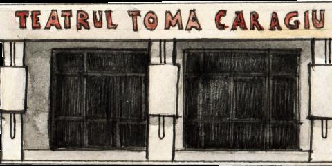 """Teatrul """"Toma Caragiu""""  / """"Toma Caragiu"""" Theatre"""